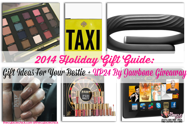 2014 Holiday Gift Guide Gift Ideas For Your Bestie + UP24 By Jawbone Giveaway