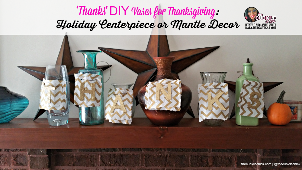 Thanks DIY Vases for Thanksgiving Holiday Centerpiece or Mantle Decor