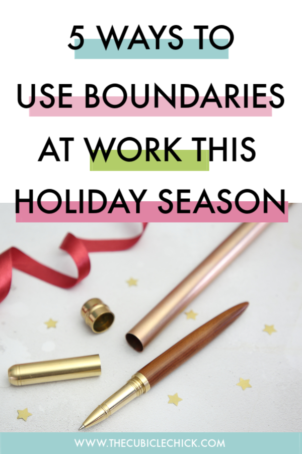 This can be a hectic time at work. I've got a list of boundaries at work during the holidays that you should use to get the most out of your holiday season.