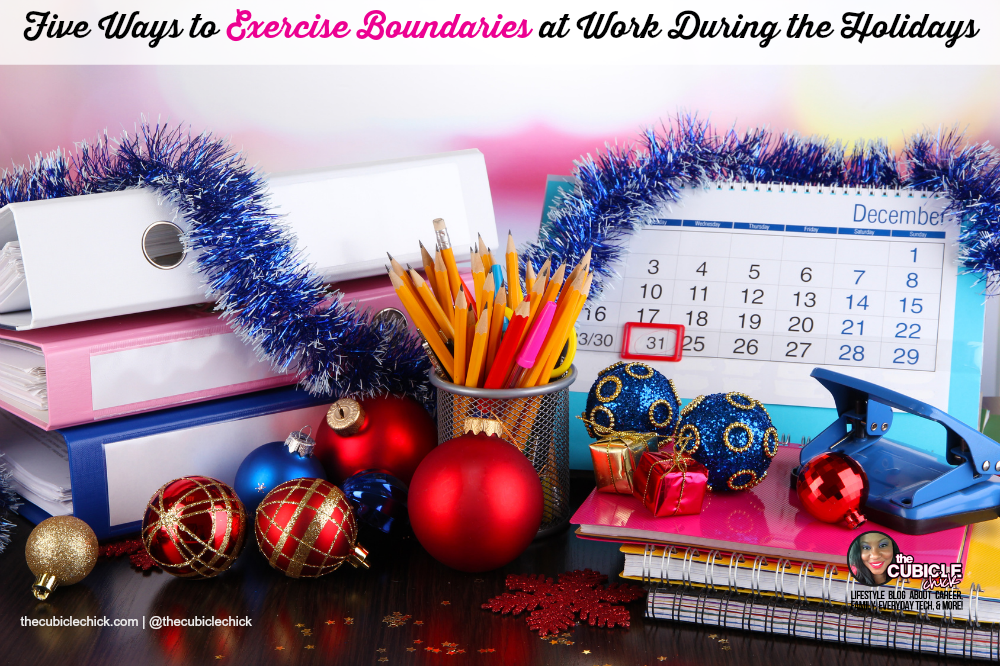 Five Ways to Exercise Boundaries at Work During the Holidays