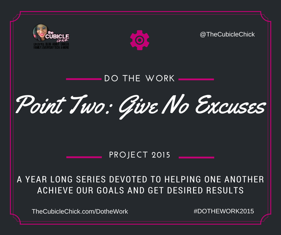 Point Two: Give No Excuses #DotheWork2015
