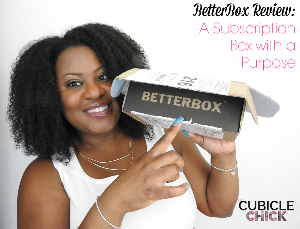 BetterBox Review A Subscription Box with a Purpose