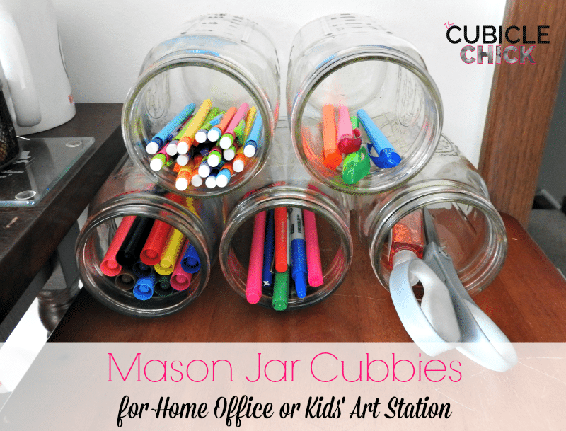 Mason Jar Cubbies for Home Office or Kids Art Station