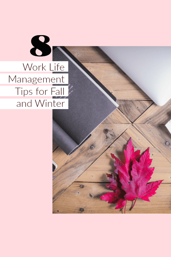 Learn how to use these real-life eight work life management tips for a better professional and personal life.