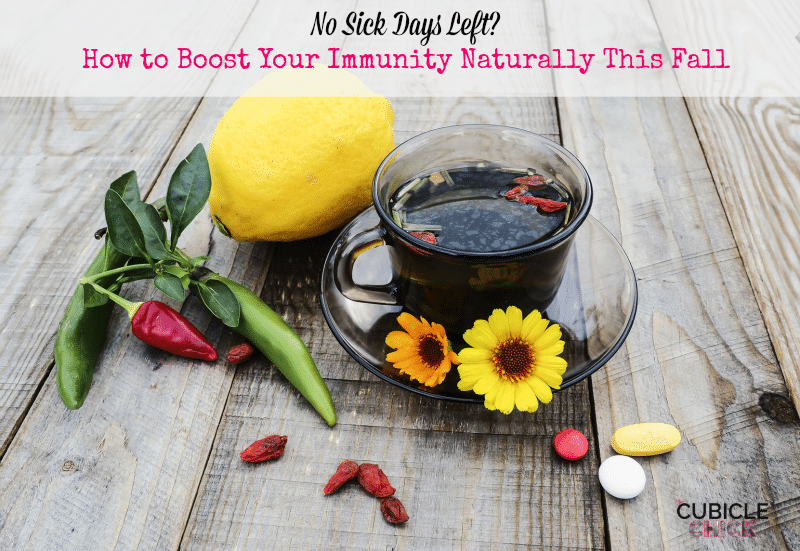 No Sick Days Left How to Boost Your Immunity Naturally This Fall
