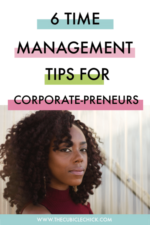 Growing your biz while working full-time is hard but can be done. Guest Blogger Angel Watkins is sharing her time management tips for corporate-preneurs.