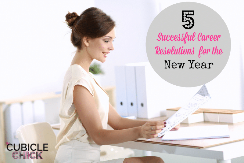 5 Successful Career Resolutions for the New Year