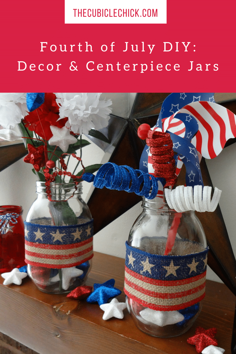 Fourth of July DIY- Decor & Centerpiece Jars