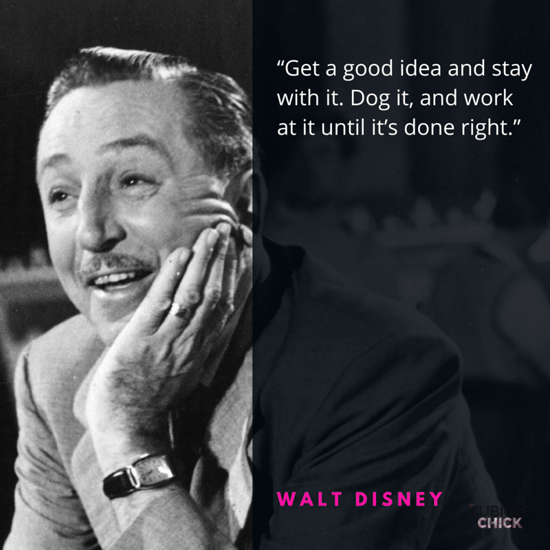 Five Defining Walt Disney Quotes to Work By copy