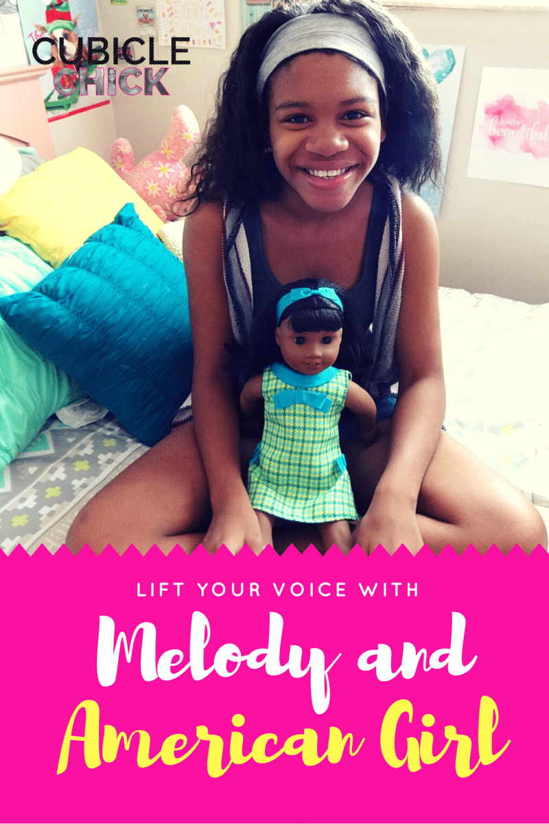 #LiftYourVoice with Melody and American Girl