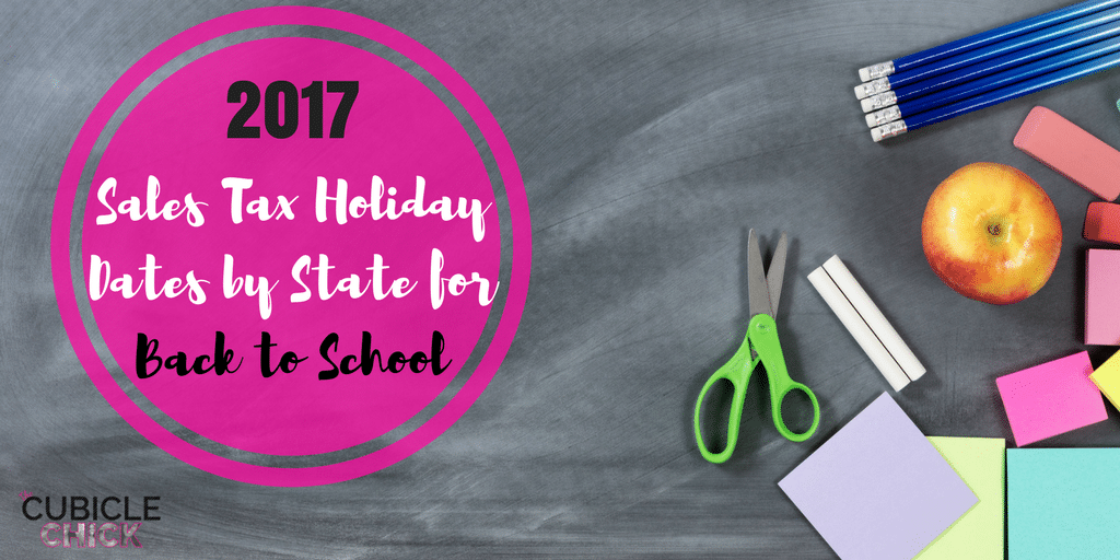 2017 Sales Tax Holiday Dates by State for Back to School
