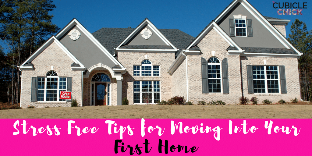 Stress Free Tips for Moving Into Your First Home