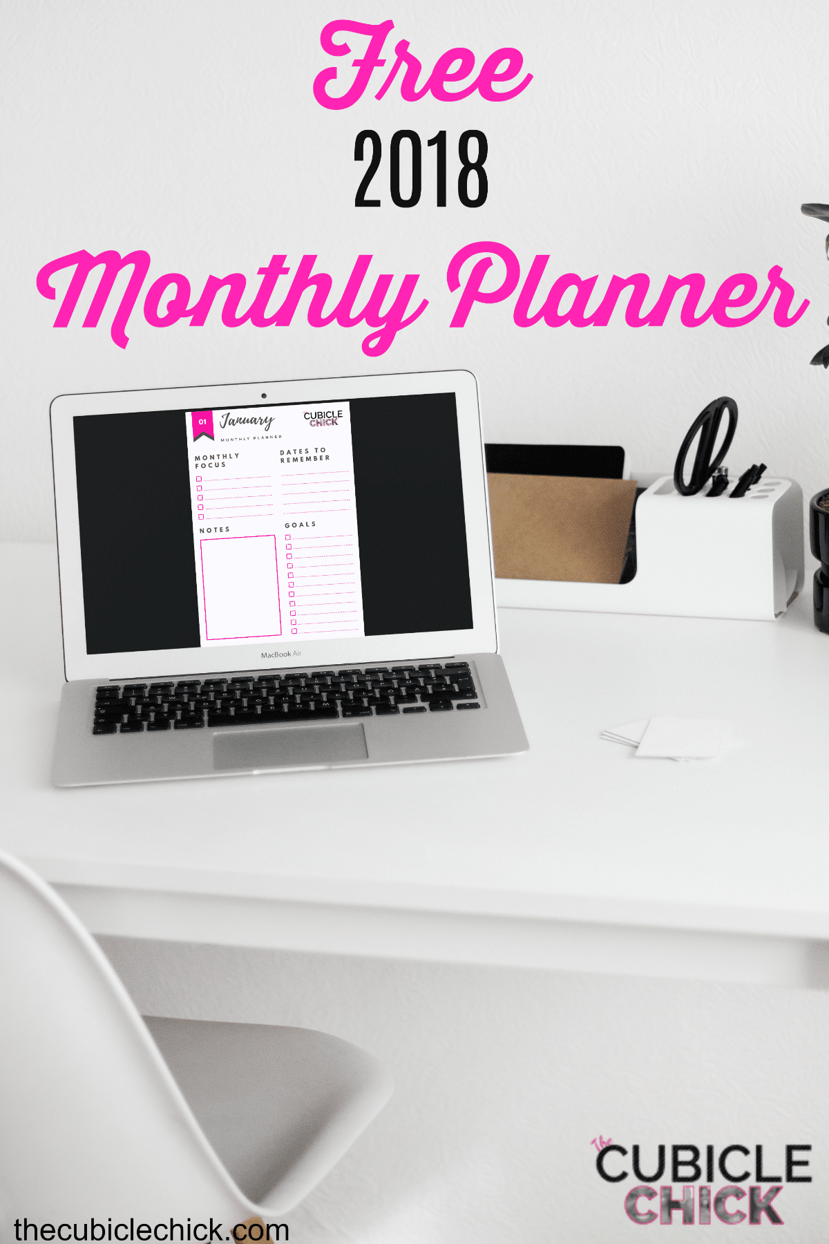 Download My Free 2018 Monthly Planner