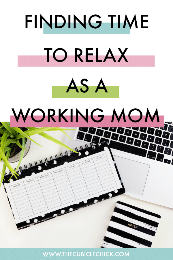 Working mamas, you too deserve a timeout. Get some tips of how you can find time to relax as a working mom so that you can be your very best.