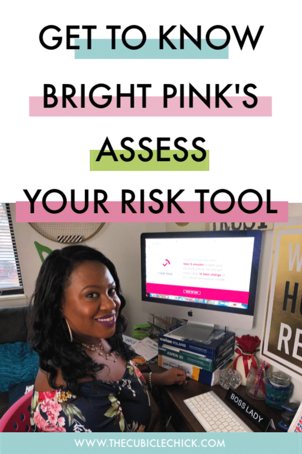 October is Breast Cancer Awareness Month, so it is time to get to know the new-improved Assess Your Risk with Bright Pink online tool.