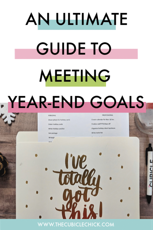You don't have to scramble---with my ultimate guide to meeting year end deadlines, you'll be able to enjoy the season and crush your goals.