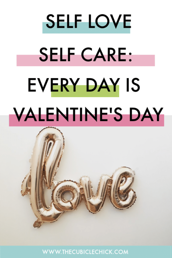 Believe it or not, self love is an act of self care. Learn how to apply self love daily, not just on Valentine's Day, to improve your quality of life.