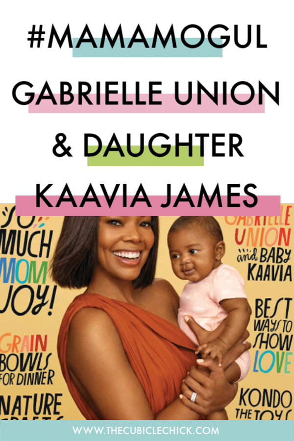 Gabrielle Union and daughter Kaavia grace the cover of the May 2019 issue of Parents Magazine. See photos and get the scoop.