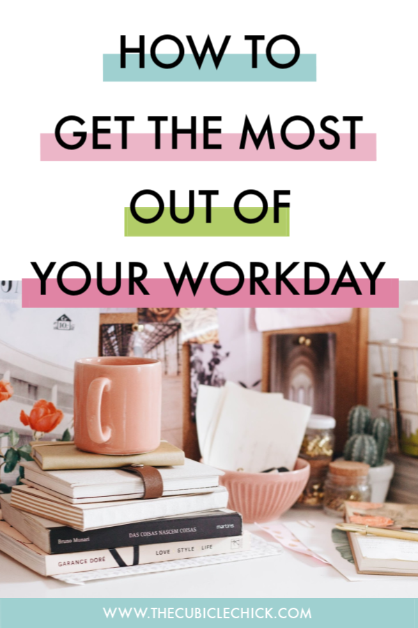 Are you looking for tips on how to get the most out of your workday that can have you truly working smarter and not harder? I got you!