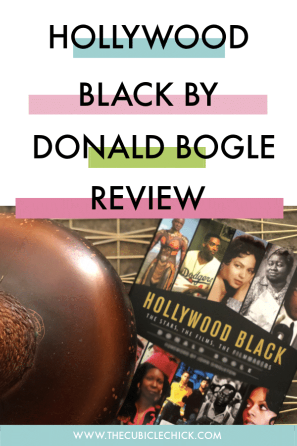 Hollywood Black by David Bogle is a coffee table book about everything black cinema with profiles of faves like Dorothy Dandridge, Sidney Poitier, and more.