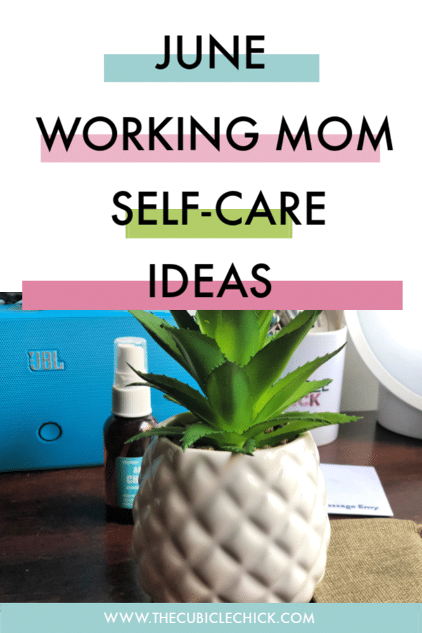 Mama, it's your time to shine. Indulge in my list of self-care ideas for June, and allow them to help you pour into yourself.