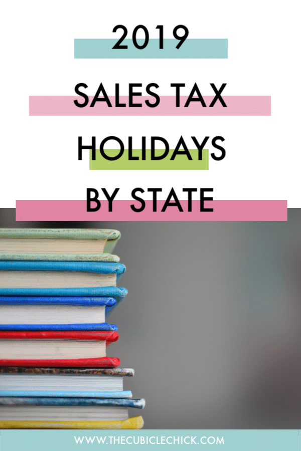 Find out the 2019 Sales Tax Holiday Dates by state for back to school, and learn what covered and what items are tax exempt.