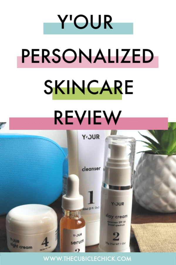 Y'OUR Personalized Skincare creates specialized skincare for your needs and ships directly to you. I've been using it for 3 weeks now---here's my review!