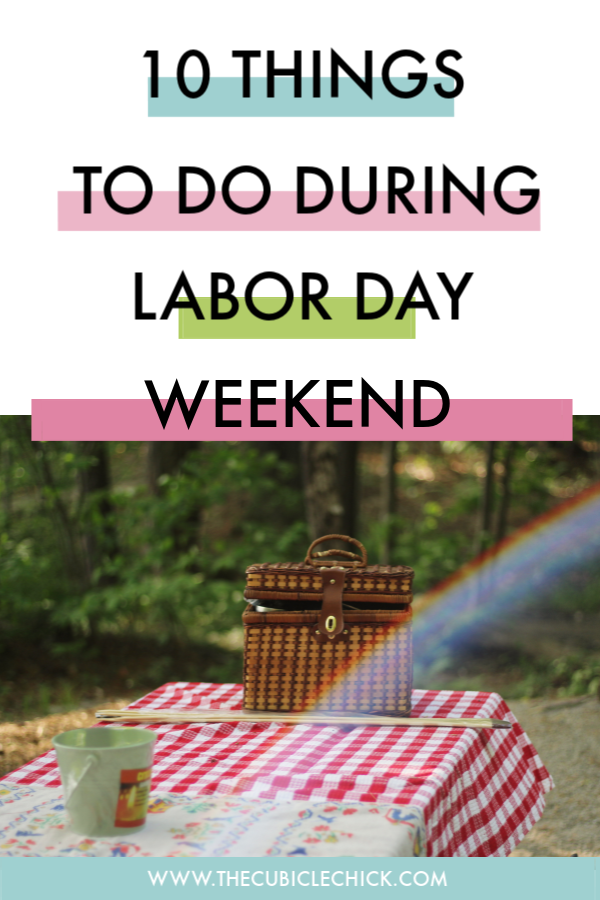 Cheers to the Labor Day weekend! Here's a healthy and robust list for working mamas to make sure that you get the most out of the holiday.