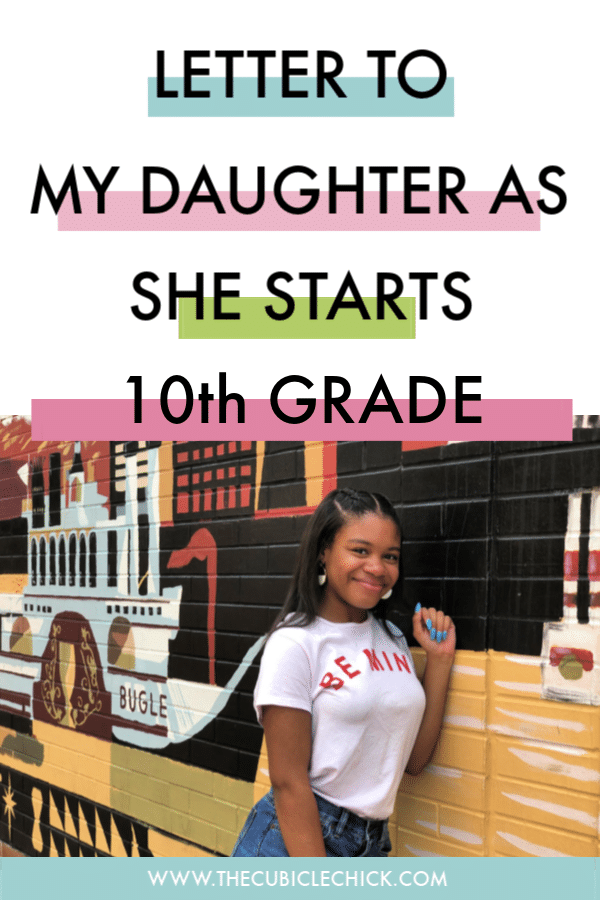 As we are embarking on her sophomore year, I am penning this letter to my daughter and she begins the new school year. Bittersweet.