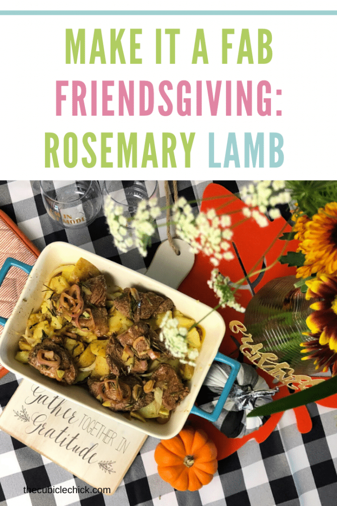 Friendsgiving is right around the corner! My Rosemary Lamb Steaks recipe is a great main dish for Friendsgiving, and will have you in BFF status.