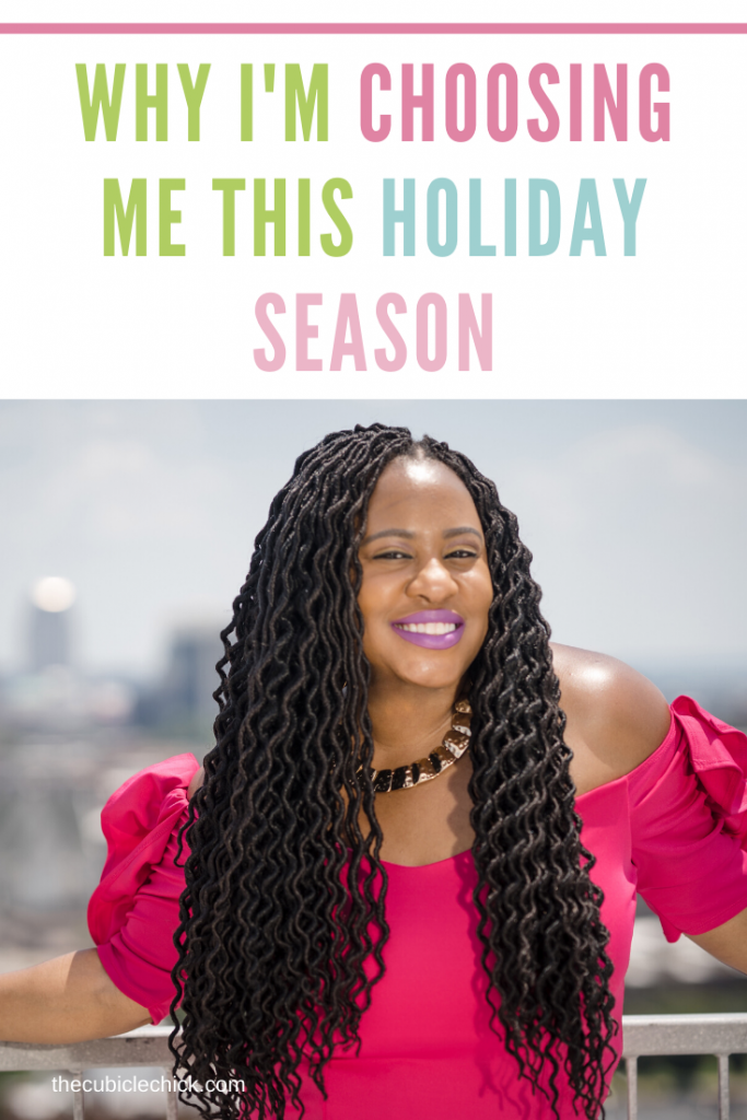 This is the most wonderful time of the year and I will enjoy it. I'm choosing myself over everyone this holiday season, no regrets. Here's how.