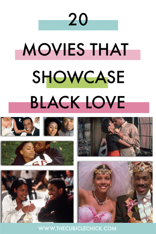 It's always a good time to celebrate Black Love. Read my list of 20 Movies that Showcase Black Love, and add them to your Date Night Movie plans.