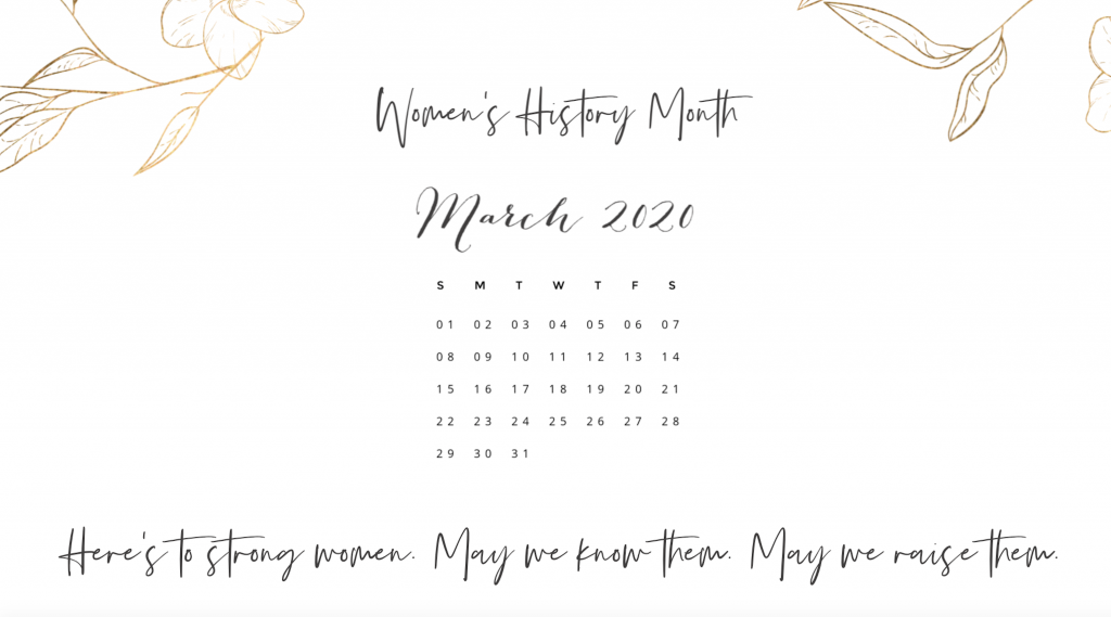 Celebrate Women's History Month, I've created a Women's History Month desktop calendar downloadable for free. Get it here!