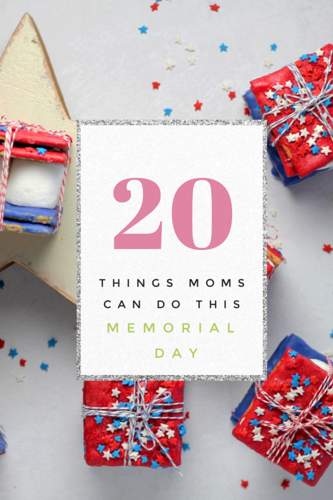Memorial Day is right around the corner. Take a look at my list of 20 things moms can do this Memorial Day to help you enjoy it.