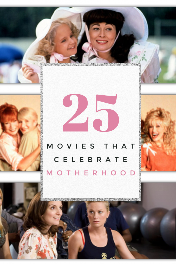 No one does parenting from a mother's perspective like Hollywood. Check out my list of 26 movies that celebrate motherhood and add them to your list.