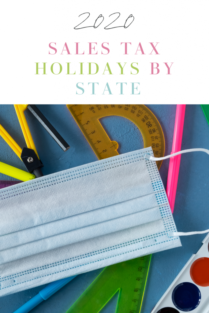 Find out the 2020 Sales Tax Holiday Dates by state for back to school, and learn what covered and what items are tax exempt.