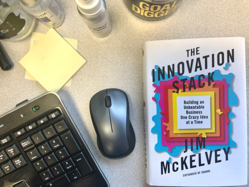 Many of us want to turn our idea into a global powerhouse. The book The Innovation Stack by Square co-founder Jim McKelvey is the blueprint.
